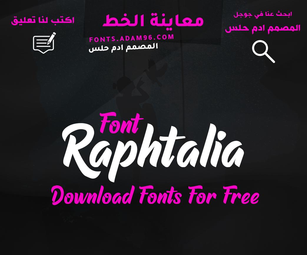 تحميل خط انجليزي احترافي Font Raphtalia اجمل خطوط اجليزية مجاناً