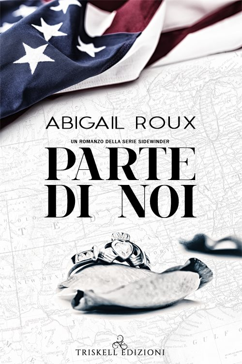 """Libri in uscita: """"Parte di noi"""" (Serie Sidewinder #3) di Abigail Roux"""