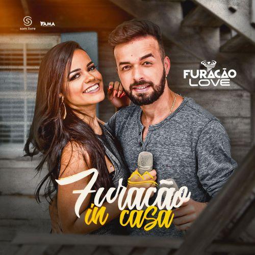 Furacão Love - In Casa - Promocional de Maio - 2020