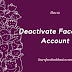 How to Deactivate Facebook Account Temporarily - Step by Step