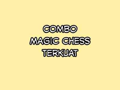 Combo sinergi magic chess