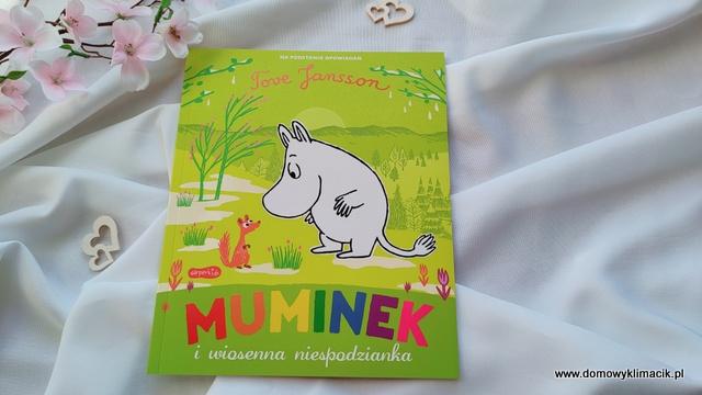 Książki z opowiadaniami o Muminkach: Muminek i wiosenna niespodzianka oraz Muminek i złoty liść