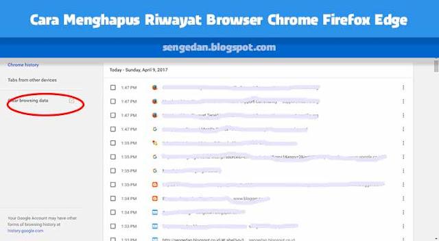 Cara Menghapus Riwayat Browser Chrome Firefox Edge
