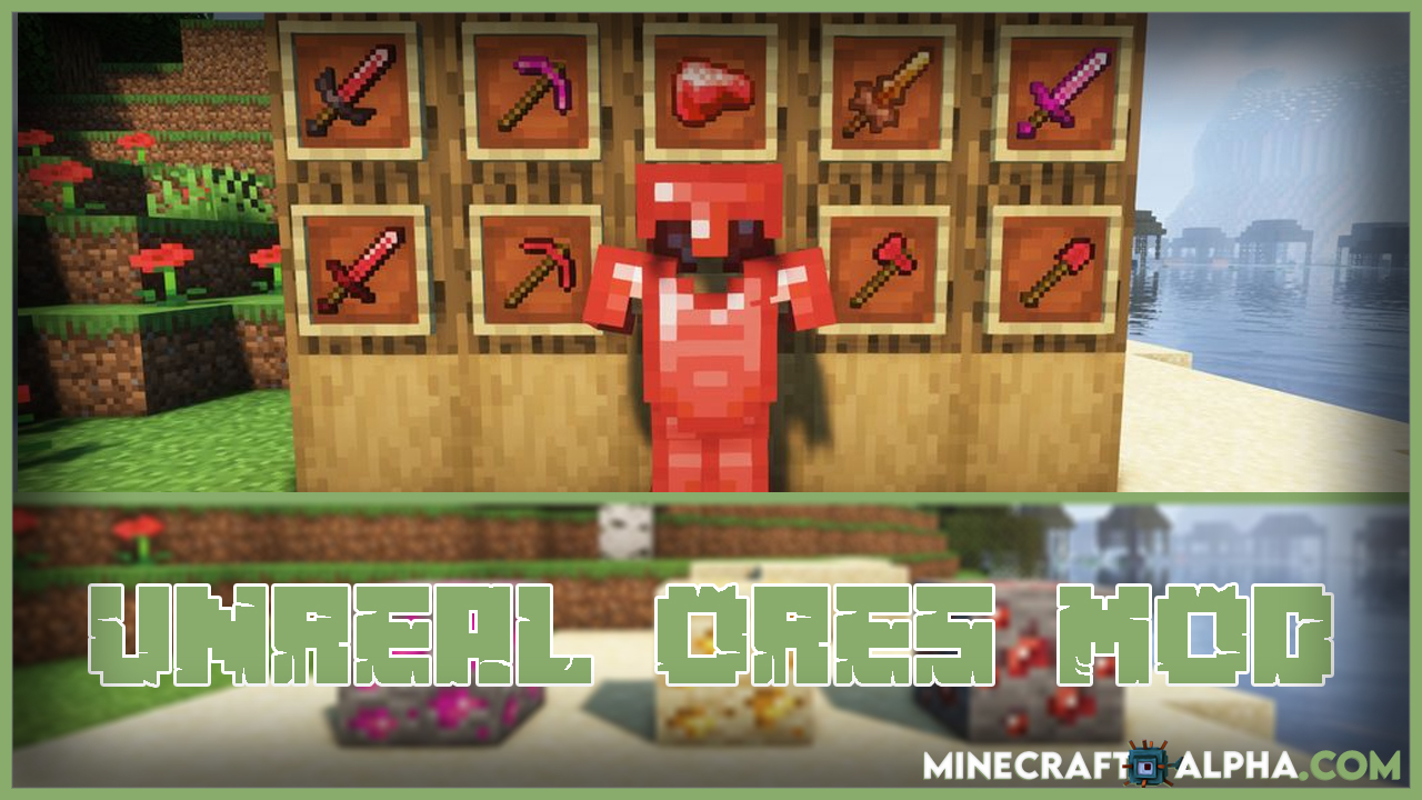Minecraft Unreal Ores Mod 1.17.1/1.16.5 (Ores And Weapons)