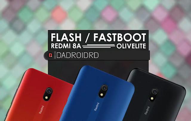 Flash Redmi 8A, Fastboot Redmi 8A, Flash Fastboot Redmi 8, Cara Fastboot Flash Redmi 8A, Flash Olivelite, Fastboot Olivelite, Panduan Flash Redmi 8A, Tutorial Flash Redmi 8A, Bagaimana cara Flash Redmi 8A, Download Firmware Redmi 8A, Metode Flash Redmi 8A, Proses Fastboot Redmi 8A