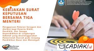 Kebijakan SKB 3 Menteri Soal Aturan Seragam Sekolah