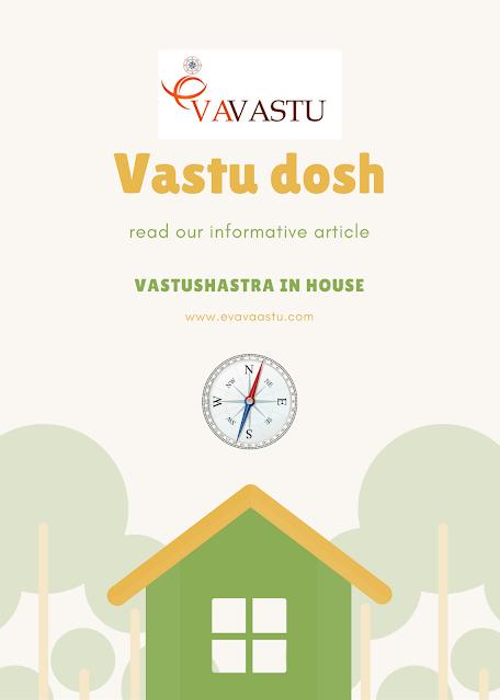 Vastu dosh   Vastu dosh ke upay [Vastu dosh in house]