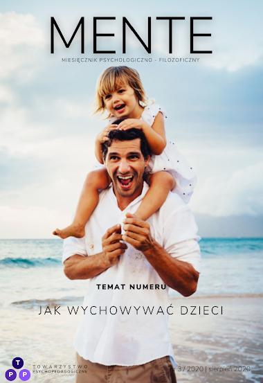 Czasopismo MENTE nr 3/2020: Jak wychowywać dzieci