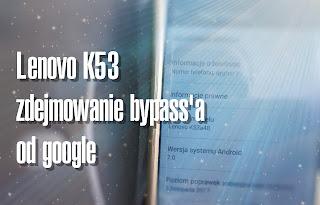 https://flesztech.blogspot.com/2020/05/telefon-klienta-jak-zdjac-bypass-google-lenovo-k53.html