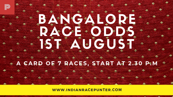 Bangalore Race Odds 1st August, free indian horse racing tips, trackeagle,  racingpulse, racing pulse