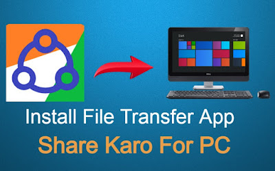 Share Karo For PC