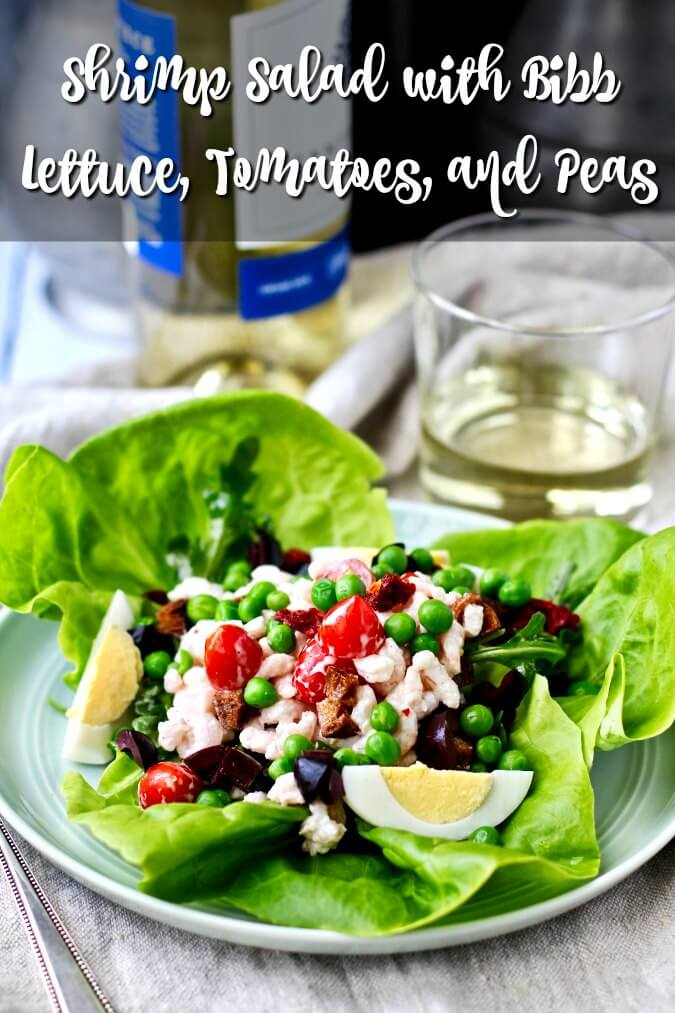 Shrimp Salad with Bibb Lettuce, Tomatoes, Peas, and hard boiled eggs