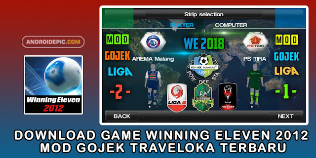 Download Game Winning Eleven 2012 Mod Gojek Traveloka Terbaru