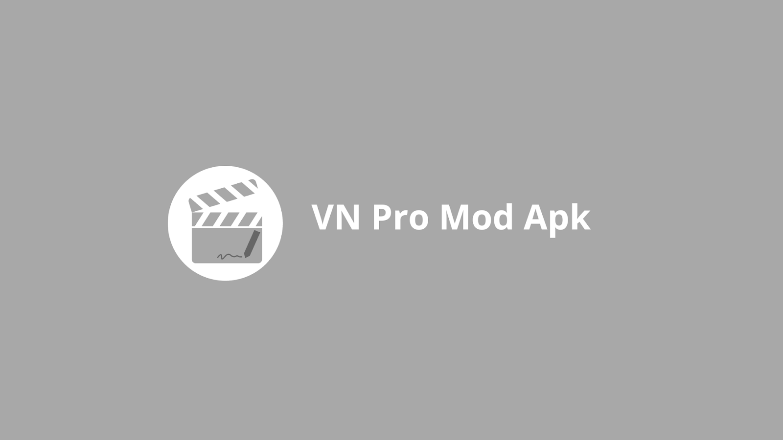 Vn Video Editor Pro Mod Apk Terbaru 2020 Naktekno Com