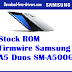 Stock ROM Firmwire Samsung A5 Duos SM-A500G