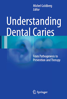 Understanding Dental Caries From Pathogenesis to Prevention and Therapy