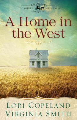 BOOK REVIEW: A Home in the West by Lori Copeland and Virginia Smith