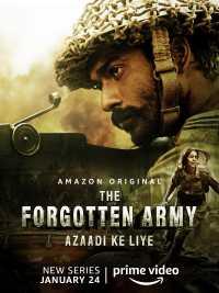 The Forgotten Army - Azaadi ke liye (2020) Hindi + Telugu + Tamil Download