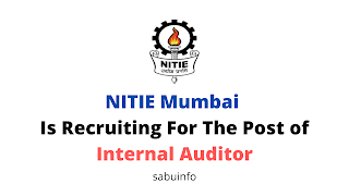 NITIE Mumbai  Is Recruiting For The Post of Internal Auditor. Apply Now