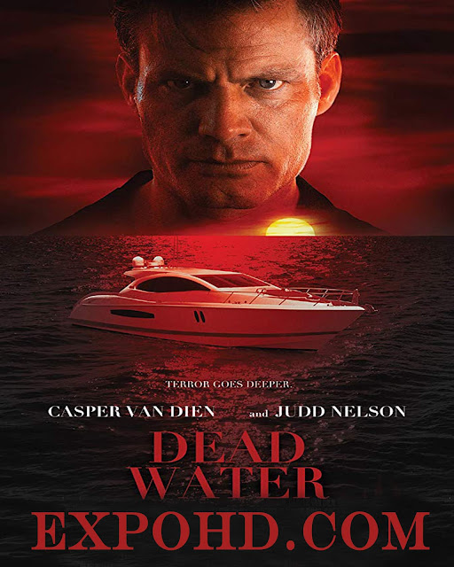 Dead Water 2019 Full Movie Download 720p | HDRip x 265 [ Dual Audio 480p] G.Drive
