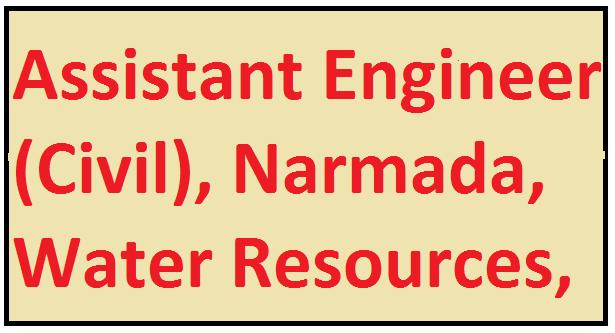 Assistant Engineer (Civil), Narmada, Water Resources Exam Syllabus :-