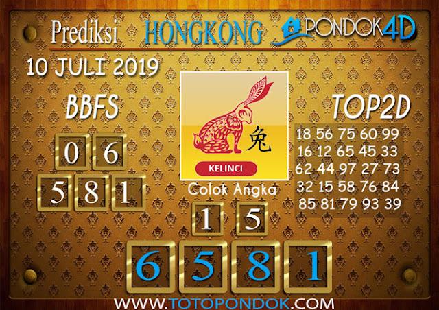 Prediksi Togel HONGKONG PONDOK4D 10 JULI 2019
