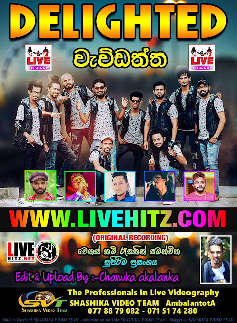 DELIGHTED LIVE IN WAVDATHTHA 2019-10-19