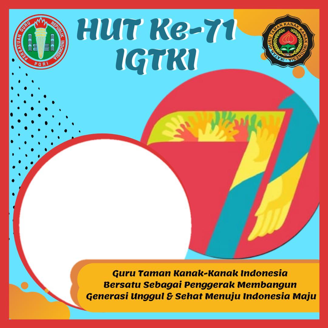 Link Desain Bingkai Twibbon HUT 71 IGTKI 2021