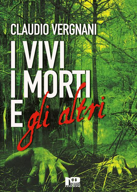 I Vivi, i Morti e gli Altri (cover nuova edizione)