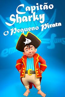 Capitão Sharky: O Pequeno Pirata - HDRip Dublado
