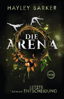 Die Arena: letzte Entscheidung 2 ; Hayley Barker ; Rowohlt ; Wunderlich