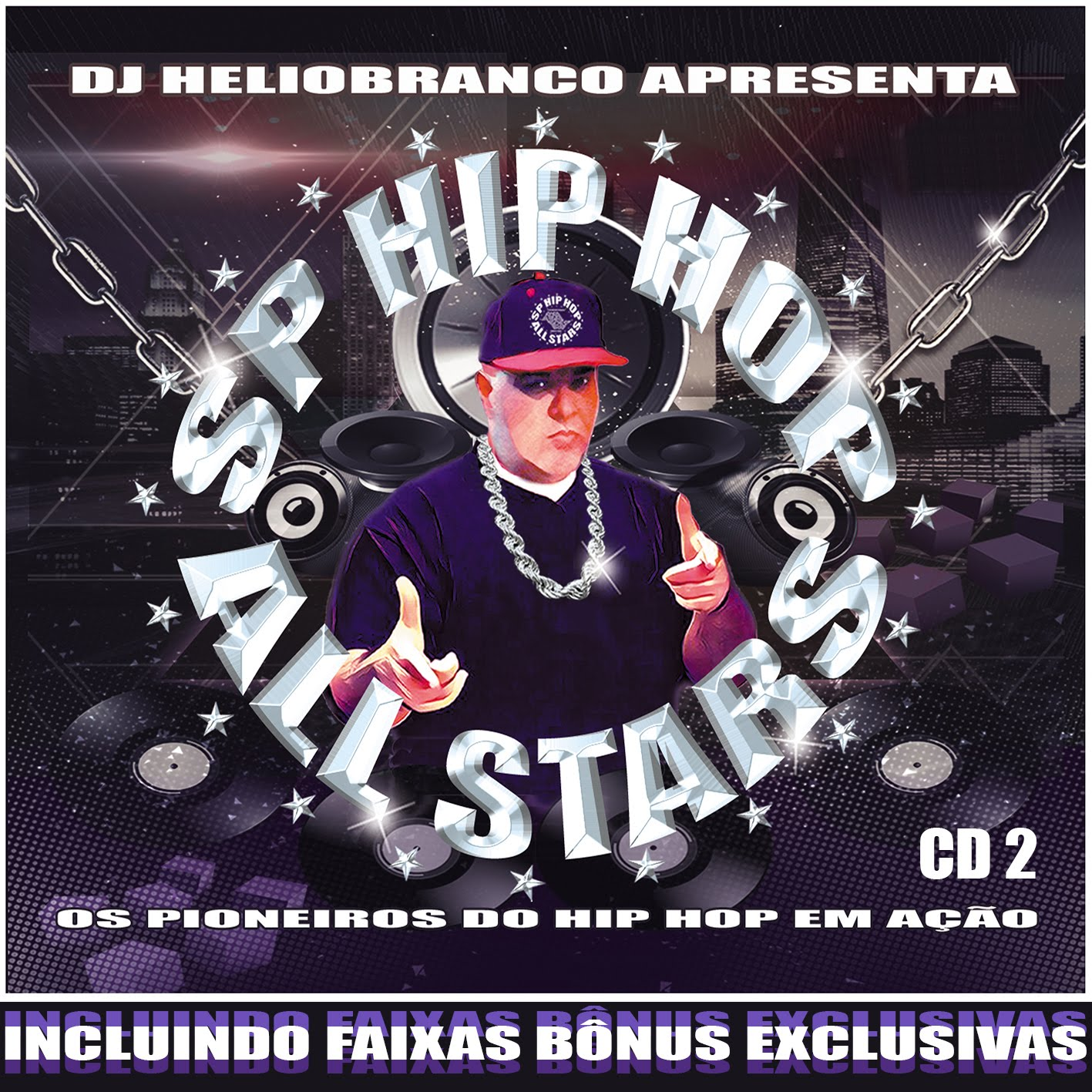 SP HIP HOP ALL STARS VOL 2 - PARTE 2