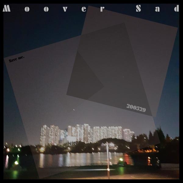 Moover – Moover, Sad.. – Single