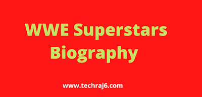 WWE Men Superstars Biography