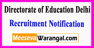 Directorate of Education Delhi  Recruitment notification 2017 Last Date 15-06-2017