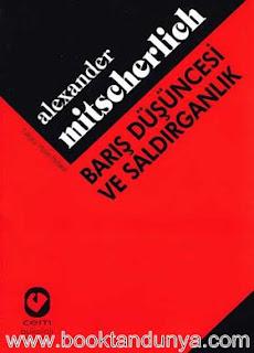 Alexander Mitscherlich - Barış Düşüncesi ve Saldırganlık