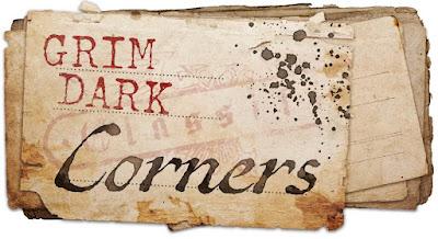 Grim Dark Corners
