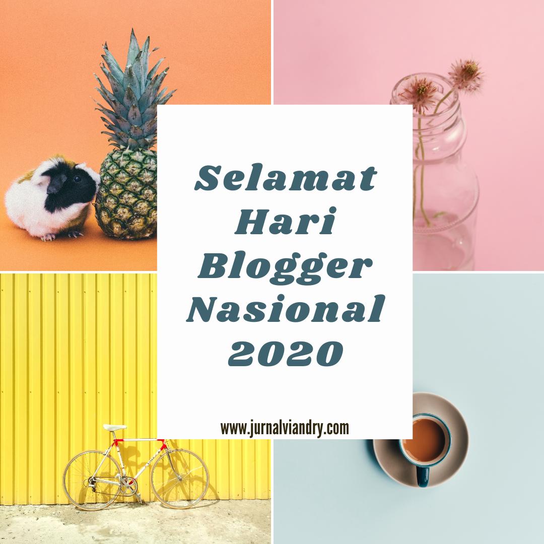 Selamat Hari Blogger Nasional 2020
