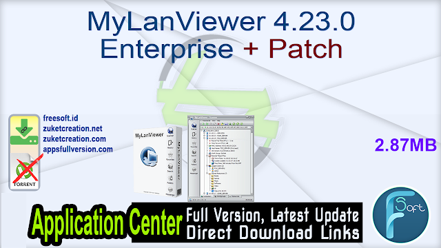 MyLanViewer 4.23.0 Enterprise + Patch