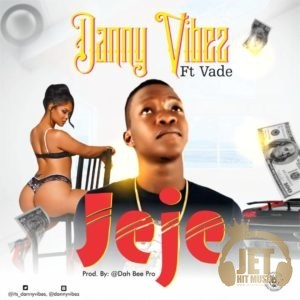 Danny VIbez ft Vade – Jeje - www.mp3made.com.ng