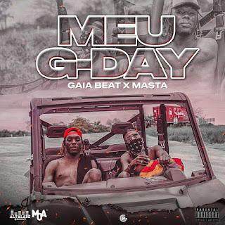 Gaia Beat ft. Masta - Meu G´Day (Rap) 2020