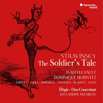 Stravinsky The Soldiers Tale Isabelle Faust Dominique Horwitz