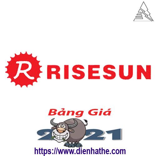 Bảng Giá Thiết Bị Điện Rise Sun 2021