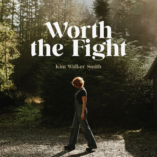 Kim Walker-Smith – Worth The Fight (Single) 2020 (Exclusivo WC)