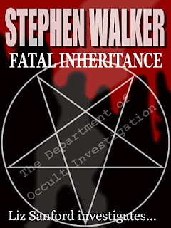 stephen walker, fatal inheritance, kindle, amazon, pentacle, pentagram, dripping blood, black, novel, liz sanford, occult investigation, download