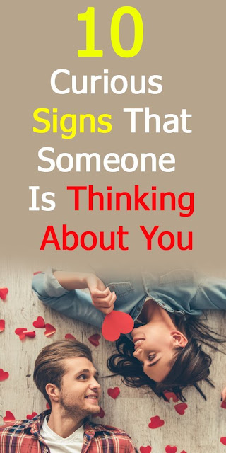10 Curious Signs That Someone Is Thinking About You