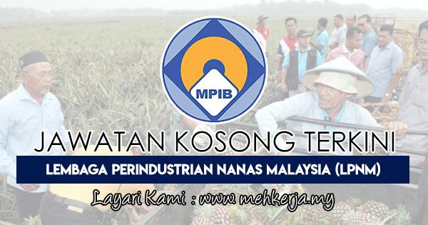 Jawatan Kosong Terkini 2018 di Lembaga Perindustrian Nanas Malaysia (LPNM)