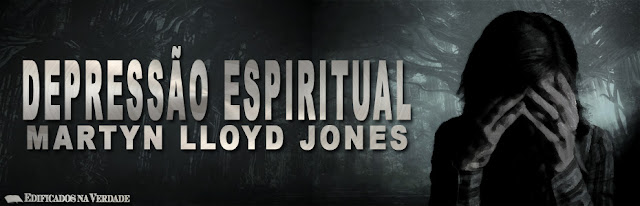 Video Depressão Espiritual - Martyn Lloyd Jones