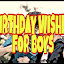 90+ New Best Birthday Wishes for Boys Quotes with Images