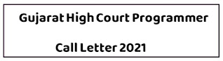 Gujarat High Court  Programmer Call Letter 2021 Out @ hc-ojas.gujarat.gov.in